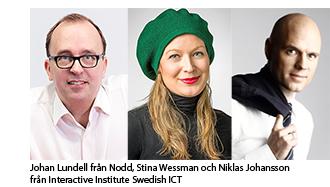Johan Lundell, Stina Wessman och Niklas Johansson